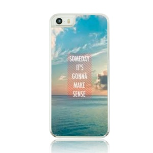 For iPhone 5 5s Plastic Hard Cover Case - Someday It Is Gonna Make Sense and Sky Pattern