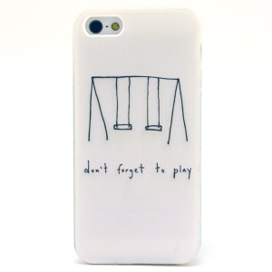Quote Do not Forget to Play TPU Protective Case for iPhone 5s 5