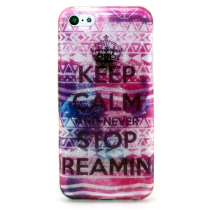 Glitter Powder IMD TPU Shell for iPhone 5c - Keep Calm and Never Stop Dreaming