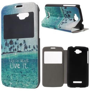 Window View Leather Protective Case for Alcatel One Touch Pop C7 OT-7040E - Life Is Short Live It