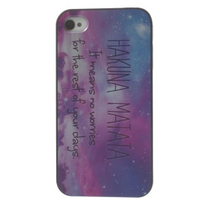 Quote HAKUNA MATATA Hard Plastic Cover for iPhone 4s 4
