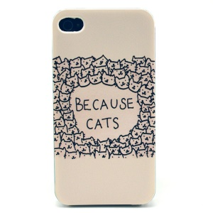 BECAUSE CATS Plastic Hard Case for iPhone 4s 4
