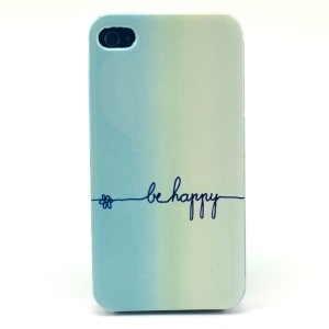 For iPhone 4s 4 Plastic Hard Case - Be Happy