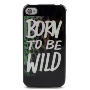 Quote Born to Be Wild TPU Case Cover for iPhone 4 4s