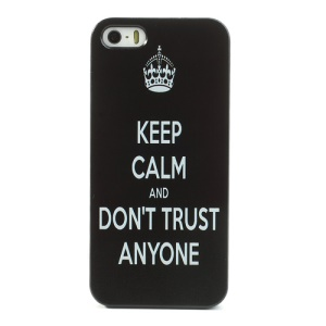 Keep Calm and Dont Trust Anyone Hard Cover for iPhone 5s 5