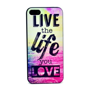 Live the Life Hard Plastic Shell for iPhone 5s 5