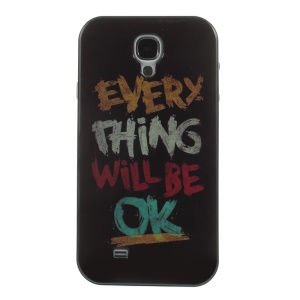 Quote Everything Will Be OK TPU + PC Hybrid Case for Samsung Galaxy S4 I9500