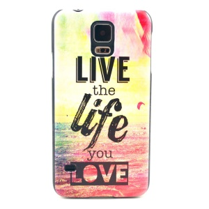 Quote Live the Life You Love Hard Plastic Cover for Samsung Galaxy S5 G900