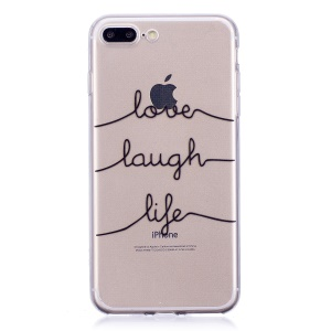 Printing Pattern Soft TPU Phone Cover for iPhone 8 Plus/7 Plus - Love, Laugh, Life