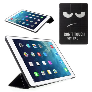 For iPad 9.7 (2018) / 9.7-inch (2017) Pattern Printing Tri-fold Stand PU Leather Case - Do Not Touch My Pad