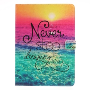 Patterned Case Accessory Stand Leather Card Holders Flip Case for iPad 9.7 (2017)  - Never Stop Dreaming