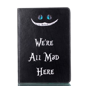 Pattern Printing PU Leather Stand Casing for iPad Pro 10.5-inch - We're all mad here