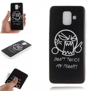 Pattern Printing IMD TPU Soft Casing Shell for Samsung Galaxy A6 (2018) - Don't Touch My Phone