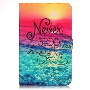 Leather Wallet Smart Stand Shell for Samsung Galaxy Tab E 9.6 T560 - Never Stop Dreaming