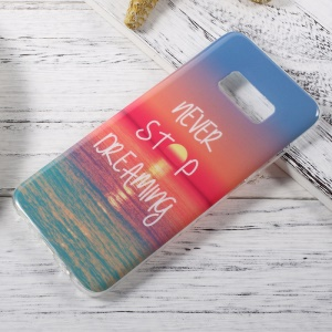 Patterned IMD TPU Mobile Casing Case for Samsung Galaxy S8 - Never Stop Dreaming