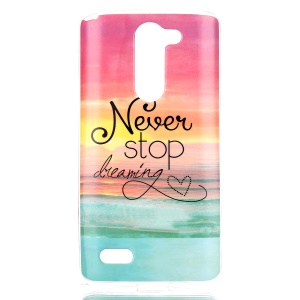 IMD TPU Soft Cover Case for LG L Prime Dual Chip D337 / L Bello D335 D331 - Never Stop Dreaming