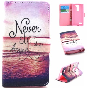 Faux Leather Wallet Cover for LG L Prime D337 / L Bello D335 D331 - Never Stop Dreaming