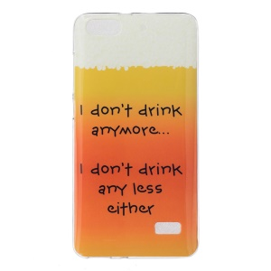 IMD Soft TPU Gel Shell for Huawei Honor 4C - Words about Drinking