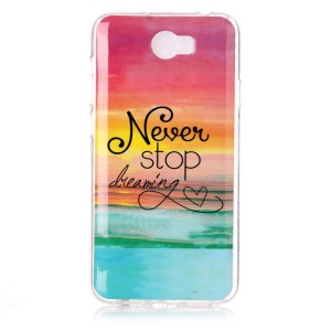 Soft IMD TPU Phone Case for Y5II / Y5 II - Quote Never Stop Dreaming