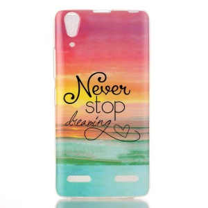 Soft IMD TPU Back Shell for Lenovo A6000/A6000 Plus/ A6010/A6010 Plus - Never Stop Dreaming