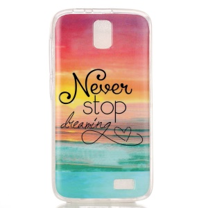 Soft IMD TPU Shell Cover for Lenovo A328 - Quote Never Stop Dreaming