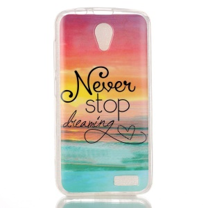 Soft IMD TPU Shell Case for Lenovo A319 - Quote Never Stop Dreaming