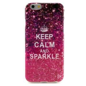 Quote Keep Calm and Sparkle TPU Gel Cover for iPhone 6