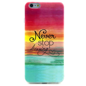 Soft IMD TPU Shell Case for iPhone 6 - Quote Never Stop Dreaming and Sea Horizon