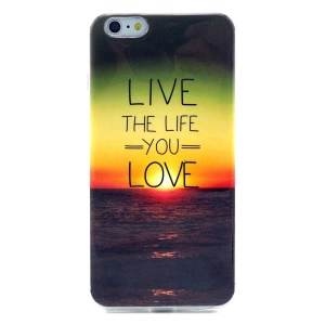 Soft IMD TPU Case Accessory for iPhone 6 - Quote Live the Life You Love