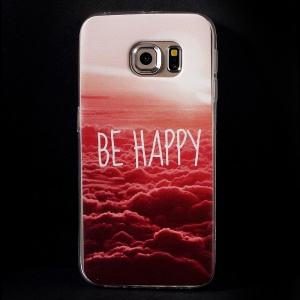 Color Printing TPU Shell Cover for Samsung Galaxy S6 Edge G925 - Be Happy