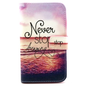 Wallet Flip Leather Stand Phone Case for Sony Xperia E4 / E4 Dual - Never Stop Dreaming