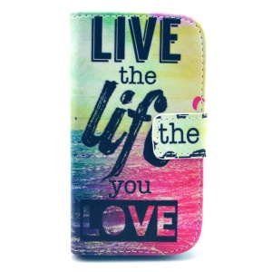 Quote Live the Life You Love Stand Leather Magnetic Cover for Samsung Galaxy Trend Lite S7390 S7392