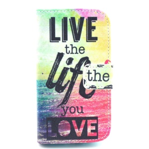 Quote Live the Life You Love Stand Leather Card Holder Case for Samsung Galaxy S Duos S7562 S7582 S7560